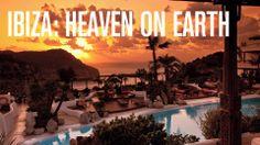 Ibiza: Heaven on Earth