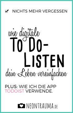 Digitale To Do-Listen rocken! Warum ich To Do-Listen im Allgemeinen und Todoist im Besonderen liebe: