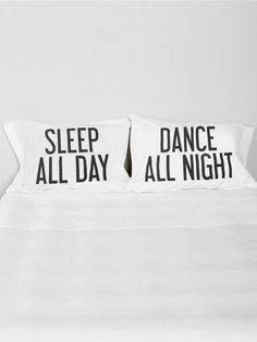 """GYPSY WARRIOR Place your pretty little head on our new pillowcase set. Featuring """"DANCE ALL NIGHT"""" and """"SLEEP ALL DAY"""" on standard cotton shams."""