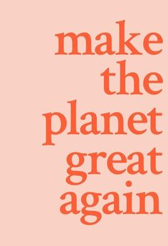 Make the planet great again. Here's how long we have to get serious about climat… Make the planet great again. Here's how long we have to get serious about climate change before there's no turning back. Good Quotes, Quotes To Live By, Me Quotes, Motivational Quotes, Inspirational Quotes, Friend Quotes, The Words, Cool Words, Pretty Words