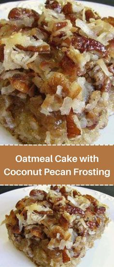 Cookie Desserts, Easy Desserts, Dessert Recipes, Bar Recipes, Dinner Recipes, Delicious Cake Recipes, Yummy Cakes, Coconut Pecan Frosting, Cooking Oatmeal