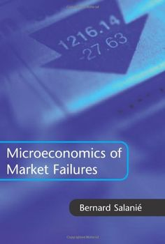 The microeconomics of market failures / Bernard Salanié