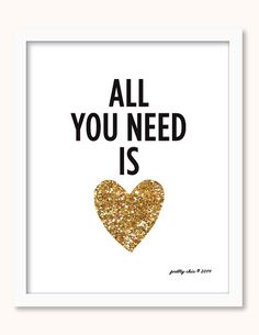 All You Need Is Love Print  Gold Glitter Heart  por prettychicsf