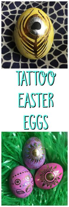 Tattoo Easter Eggs #eastereggs #eggdyeing #decoratingeggs #temporarytattos #tattooeggs #goldeasteregg