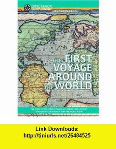 The First Voyage Around the World (Exploration and Discovery) (9781590840542) David White , ISBN-10: 1590840542  , ISBN-13: 978-1590840542 ,  , tutorials , pdf , ebook , torrent , downloads , rapidshare , filesonic , hotfile , megaupload , fileserve