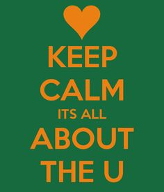 KEEP CALM ITS ALL ABOUT THE U
