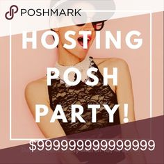 COME JOIN ME! I'll update this listing when I know more details about the party BUT for now, please feel free to drop your closets below so I can look for host picks! POSH PARTY Dresses