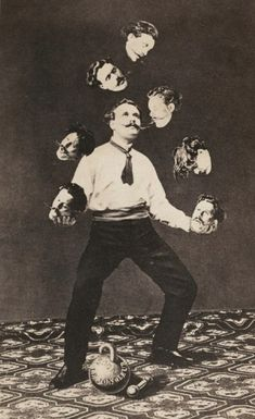 how does he do that? c.1870. Embodied <3