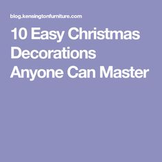 74f365d48baf 10 Easy Christmas Decorations Anyone Can Master Christmas Time