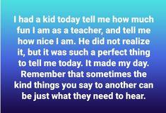 School Daze, Say You, To Tell, Teacher, Sayings, Fun, Kids, Young Children, Professor