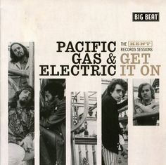 Pacific Gas & Electric - Get It On- The Kent Recording Sessions
