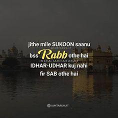 RABB 🙏 . Follow 👉 @iamtarunjit . #attitude #ego #couple #love #relationshipgoals #sach #fact #artshub #forgiveness #indiapictures #storiesofindia #punjabistatus #cry #sad #alone #breakup #keepsmiling #smile #life #zindagi #inspirationalquotes #blessed  #punjab #deepthoughts #happylife #positivequotes #punjabi #punjabiwordings #punjabiquotes #iamtarunjit Poetry Quotes, Hindi Quotes, Quotations, Qoutes, Punjabi Status, Punjabi Poetry, Punjabi Quotes, Photos Tumblr, Religious Quotes