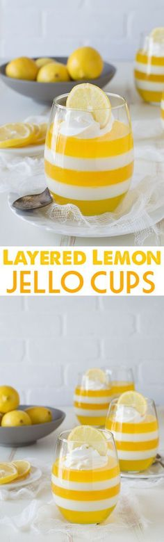 Layered Lemon Jello Cups - jello cups are so fun, plus these are gorgeous!