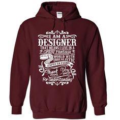 I Am A Designer Shirt