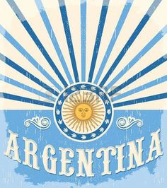 Argentina vintage card - poster vector illustration, argentina flag colors, grunge effects can be easily removed Tango Art, Pink Panter, Argentina Flag, Inca Tattoo, Flag Art, Flag Colors, Disney Memes, World Of Color, Vintage Cards