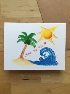 You are my sunshine. Set of 5 Beach theme Love Cards, Valentine, Anniversary Watercolor illustration. Handmade, Free US Shipping by Formosasoul on Etsy Brown Envelopes, You Are My Sunshine, Love Cards, Beach Themes, Anniversary Cards, Card Sizes, Watercolor Illustration, Hand Painted, Handmade