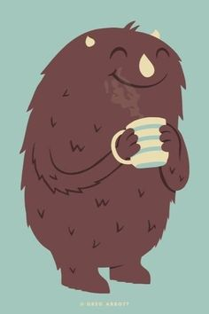 Monters love coffee to!