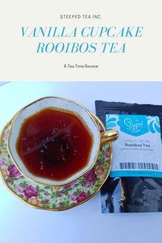 Vanilla Cupcake Rooibos Tea by Steeped Tea - Tea Time, Me Time Types Of Tea, Vanilla Cupcakes, Me Time, Tableware, Tea Types, Dinnerware, Tablewares, Dishes, Place Settings