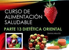 13 DIETÉTICA ORIENTAL naturaleza de especies y estimulantes en Medicina...