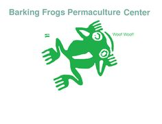 http://www.barkingfrogspermaculture.org/ - Permaculture