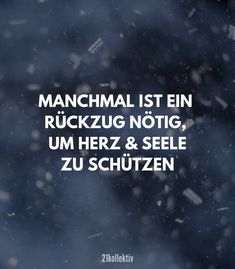 💔 Heartache words that are heartbreakingly beautiful 💔 Liebeskummer Sprüche, die herzzerreißend schön sind 💔 Sometimes a retreat is necessary to protect the heart and soul. // Find and share inspiring quotes, and on - Happy Quotes, True Quotes, Funny Quotes, Love Sick, Insurance Quotes, Birthday Quotes, Friendship Quotes, Relationship Quotes, Wise Words