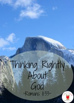 Thinking Rightly About God {Coffee For The Soul}