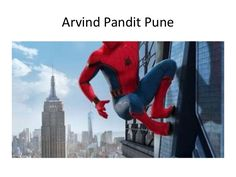 Arvind Pandit  Pune | spiderman movie duration