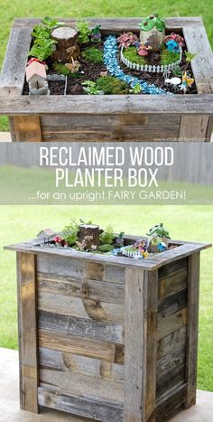 Make a Fairy Garden Inside a Reclaimed Wood Planter.