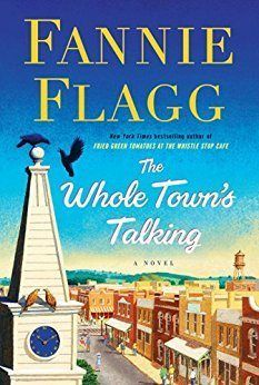 The Whole Town's Talking by Fannie Flagg makes our list of must-read magical realism books.