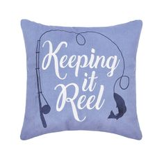 White script embroidered on a baby blue backing gives this pillow all of the good vibes needed to make this message loud and clear. With an added fishing reel embroidered in a darker blue for a fun design, this Keeping It Reel Pillow adds some fun flair to your decor. Blue Throw Pillows, Toss Pillows, Outdoor Throw Pillows, Bed Pillows, Blue Centerpieces, Ideias Diy, Cricut, Blue Bedding, Sign Printing