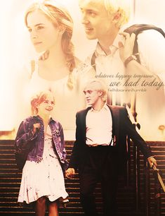 'Whatever happens tomorrow, we had today.' #Dramione