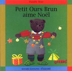 Petit Ours brun aime Noël de Marie Aubinais, cartonné à partir de 2 ans. Noël ce n'est pas que des cadeaux comme le rappelle joliment Petit Ours Brun.