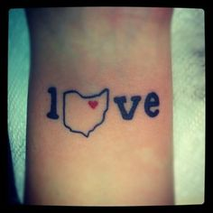 """Maybe a little manlier? Use """"home"""" instead of """"love""""?  cute tattoos of ohio - Google Search"""