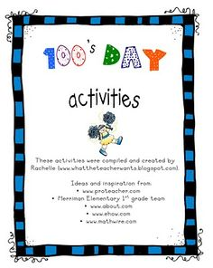 100th day activities- a few, cute and free printables.