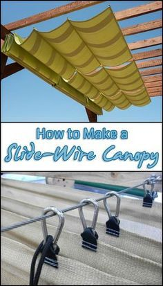 Add Extra Shade to Your Outdoor Area by Making a Slide-Wire Canopy Pergola How to Make a Sliding, Wire-Hung Canopy Backyard Projects, Outdoor Projects, Backyard Patio, Backyard Landscaping, Easy Projects, Backyard Canopy, Pergola Patio, Diy Patio, Garden Canopy
