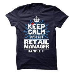 Retail Manager T-Shirts, Hoodies, Sweatshirts, Tee Shirts (21.99$ ==► Shopping Now!)