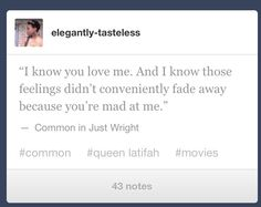 My favorite lines from #JustWright <3 #Common #JustWright #quote
