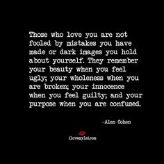 Those who love you are not fooled
