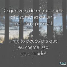 As sombras de uma realidade Possível  Pra mais poesias, visite: meubolsoesquerdo.blogspot.com