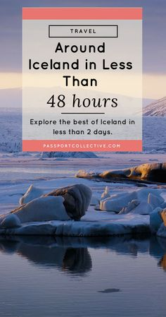 Explore the best of Iceland in less than 2 days.