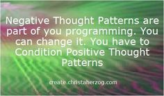 Negative thought patterns turn your life into a catastrophe- Positive thought patterns create happiness, success, and abundance. Positive And Negative, Negative Thoughts, Positive Thoughts, Create Yourself, Positivity, Words, How To Make, Patterns, Life
