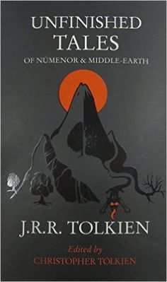 Unfinished Tales: J. R. R. Tolkien: 9780261103627: Books - Amazon.ca
