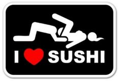 I Love Sushi Funny Decal Vinyl Sticker Sex Quotes, Life Quotes, Naughty Emoji, Funny Memes, Hilarious, Funny Decals, Car Bumper Stickers, Twisted Humor, Car Humor