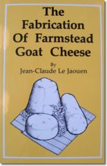 The Fabrication of Farmstead Goat Cheese by J. Le Jaouen  This excellent book is not just for makers of goat cheese.  Learn the art and science of small-scale cheesemaking and affinage from this French master.  Includes a discussion of designing aging facilities as well as over 70 recipes for traditional French cheeses.