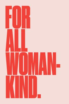 For all womankind - feminist quotes and empowerment Fff Logo, Feminism Quotes, Motivational Quotes, Inspirational Quotes, Reproductive Rights, Affirmations, Intersectional Feminism, Statements, Ladies Day