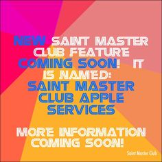 NEW Saint Master Club feature coming soon! It is named: Saint Master Club APPLE Services  More information coming soon! #Apple