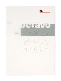 Octavo. International Journal of Typography, eight issue series between 1986 and 1992, Editors Michael Burke, Mark Holt, Simon Johnston, Hamish Muir, Designed and Published by 8vo