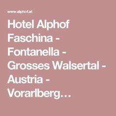 Hotel Alphof Faschina - Fontanella - Grosses Walsertal - Austria - Vorarlberg…