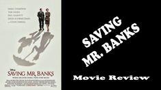 Saving Mr. Banks - Movie Review