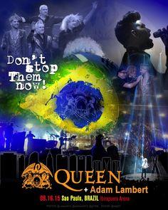 Spectacular! RT @mlg621 Poster 09.16.15 Sao Paulo, Brazil Ibirapuera Arena @QueenWillRock + @adamlambert. Unofficial.